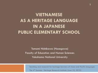 VIETNAMESE  AS A HERITAGE LANGUAGE  IN A JAPANESE  PUBLIC ELEMENTARY SCHOOL
