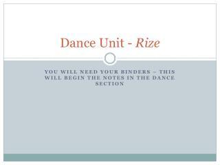 Dance Unit -  Rize