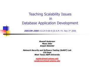 Teaching Scalability Issues  in Database Application Development  ISECON-2006 2124 9:00-9:20 A.M. Fri. Nov 3rd 2006