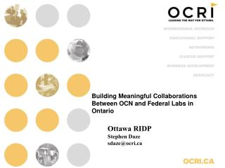Building Meaningful Collaborations Between OCN and Federal Labs in Ontario
