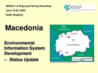 Environmental Information System Development  � Status Update