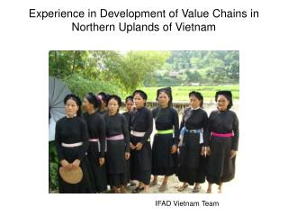 Experience in Development of Value Chains in Northern Uplands of Vietnam