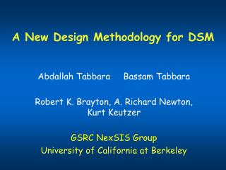 A New Design Methodology for DSM