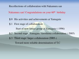 Recollections of collaboration with Nakamura san