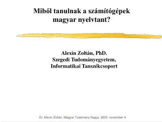 Miből tanulnak a számítógépek magyar nyelvtant?