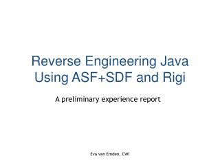 Reverse Engineering Java Using ASF+SDF and Rigi