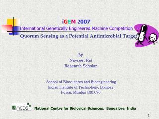 Quorum Sensing as a Potential Antimicrobial Target