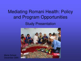 Mediating Romani Health: Policy and Program Opportunities