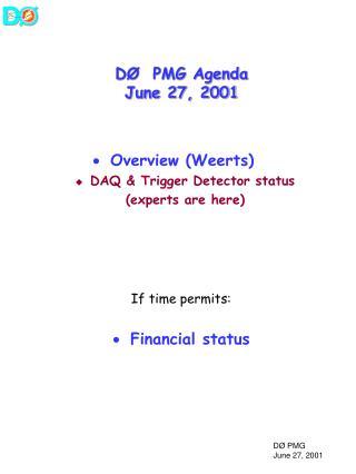 DØ  PMG Agenda June 27, 2001