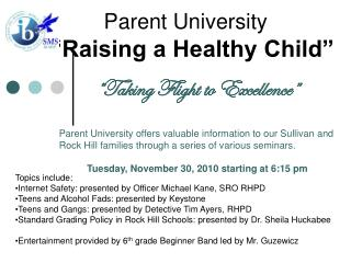 "Parent University ""Raising a Healthy Child"""