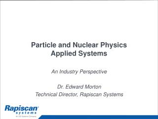Particle and Nuclear Physics  Applied Systems