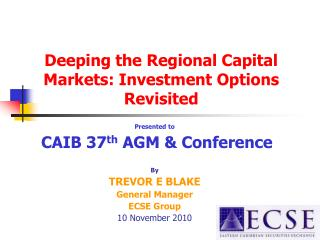 Deeping the Regional Capital Markets: Investment Options Revisited