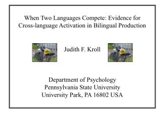 When Two Languages Compete: Evidence for  Cross-language Activation in Bilingual Production