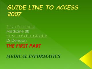 GUIDE LINE TO ACCESS 2007