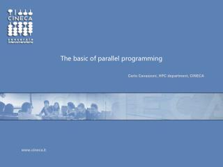 The basic of parallel programming