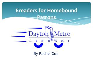 Ereaders for Homebound Patrons