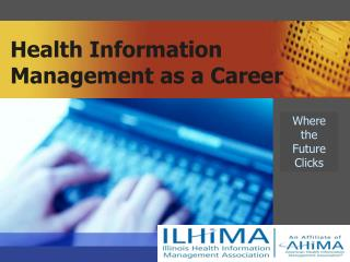 Health Information Management as a Career