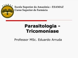 Parasitologia - Tricomon�ase