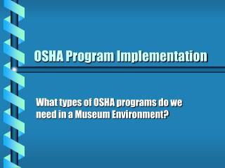 OSHA Program Implementation