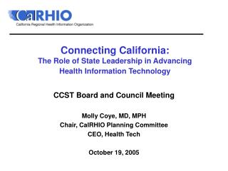 Connecting California: The Role of State Leadership in Advancing  Health Information Technology