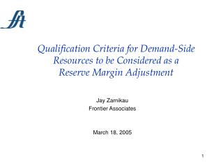Qualification Criteria for Demand-Side Resources to be Considered as a  Reserve Margin Adjustment