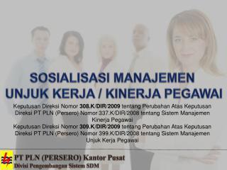 PT PLN (PERSERO)  Kantor Pusat Divisi  Pengembangan Sistem SDM