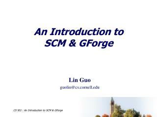 An Introduction to  SCM  GForge