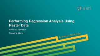 Performing Regression Analysis Using Raster Data