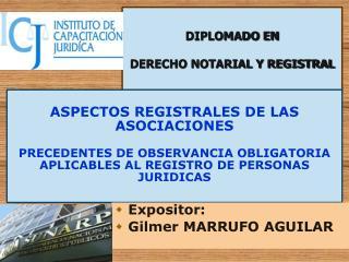 DIPLOMADO EN DERECHO NOTARIAL Y REGISTRAL