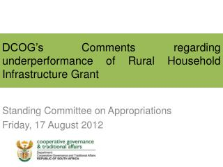 DCOG's Comments regarding underperformance of Rural Household Infrastructure Grant