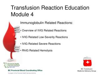 Transfusion Reaction Education Module 4