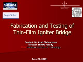 Fabrication and Testing of Thin-Film Igniter Bridge