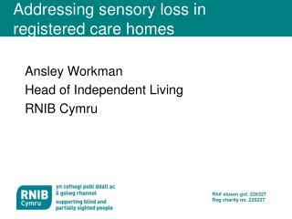 Addressing sensory loss in registered care homes