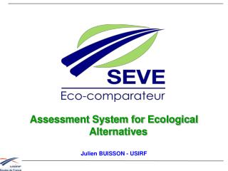 Assessment System for Ecological Alternatives