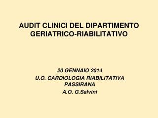 AUDIT CLINICI DEL DIPARTIMENTO GERIATRICO-RIABILITATIVO