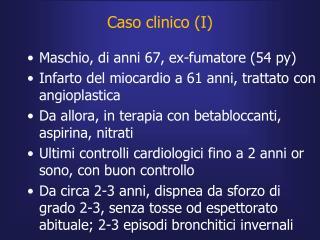 Caso clinico (I)