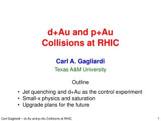 d+Au and p+Au Collisions at RHIC