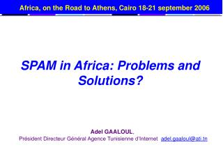 SPAM in Africa: Problems and Solutions?