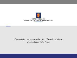 Finansiering av grunnutdanning i helseforetakene