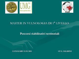 MASTER IN VULNOLOGIA DI 1° LIVELLO