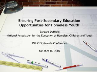 Ensuring Post-Secondary Education Opportunities for Homeless Youth