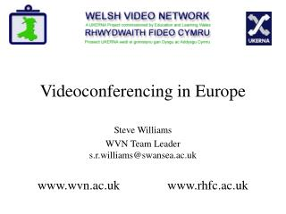 Videoconferencing in Europe