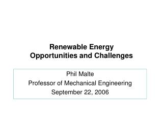 Renewable Energy  Opportunities and Challenges