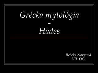 Grécka mytológia - Hádes