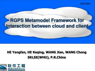 RGPS Metamodel Framework for Interaction between cloud and client