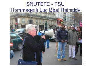 SNUTEFE - FSU Hommage à Luc Béal Rainaldy