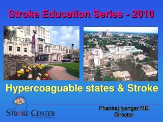 Stroke Education Series - 2010