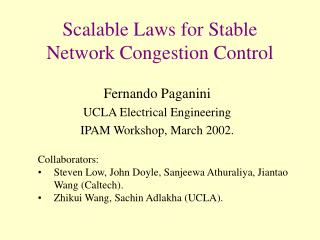 Scalable Laws for Stable  Network Congestion Control