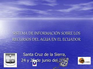 SISTEMA DE INFORMACIÓN SOBRE LOS RECURSOS DEL AGUA EN EL ECUADOR