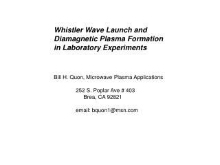 Whistler Wave Launch and  	Diamagnetic Plasma Formation  	in Laboratory Experiments